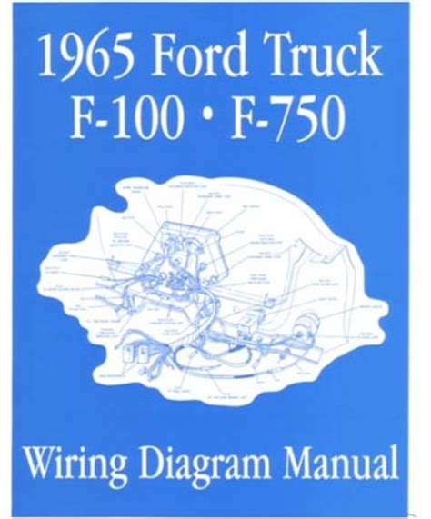 1965 Ford Truck Wiring by 1965 Ford F 100 To F 750 Truck Wiring Diagrams