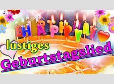 Geburtstagslied lustig, lustige Geburtstagsgrüße, lustiges