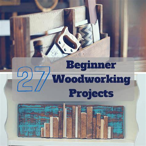 easiest woodworking projects  beginners beginner
