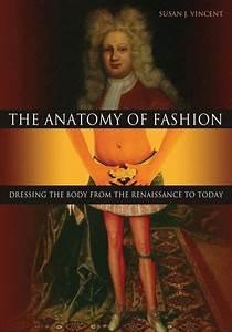 The Anatomy Of Fashion