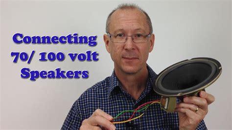 Connecting Volt Speakers Constant Voltage