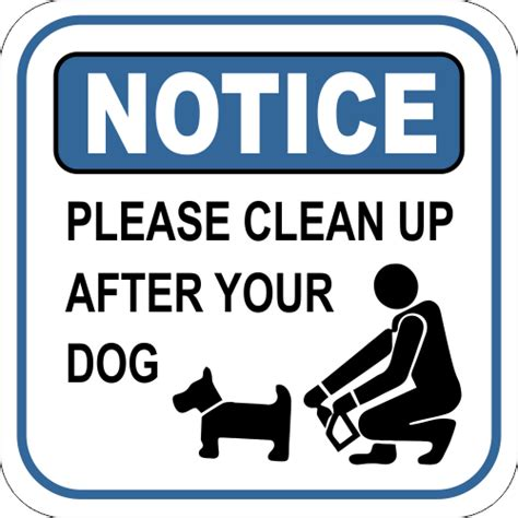 notice sign  clean    dog custom signs
