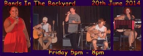 Bands In The Backyard by Bands In The Backyard Riverview Ipswich