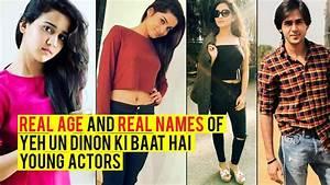 Real Age And Real Names Of Yeh Un Dinon Ki Baat Hai Young