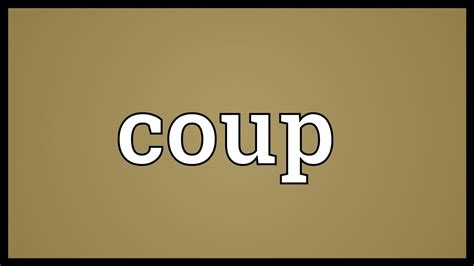 coup meaning youtube
