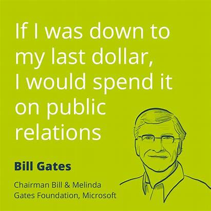 Quotes Relations Pr Gates Quote Bill Famous