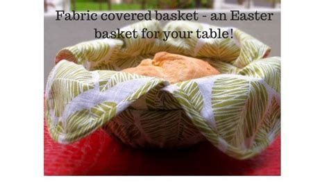 pattern fabric covered bread basket sewing