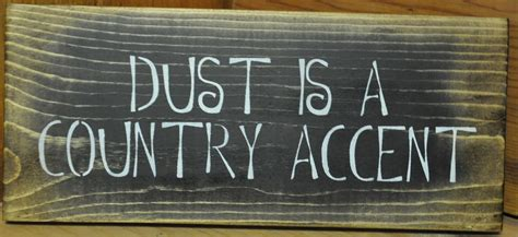 Primitive Home Decor Signs Dust Country