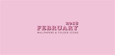 january 2018 wallpapers folder icons whatever bright things february 2018 wallpapers folder icons whatever bright