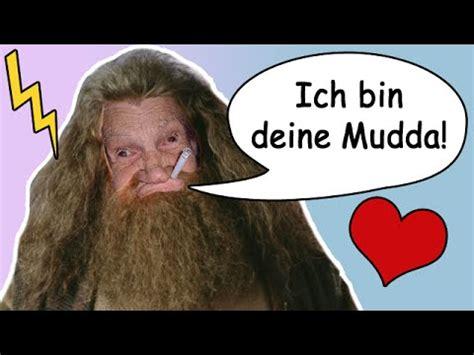 DEINE MUDDA IST HAGRID! YouTube