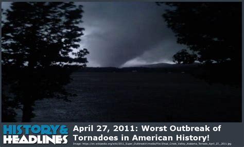 Worst Outbreak Of Tornadoes In American