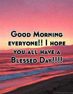 16 Good Morning Have A Blessed Day Pics