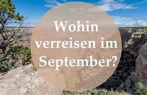 Wohin Im September : wohin verreisen ~ A.2002-acura-tl-radio.info Haus und Dekorationen