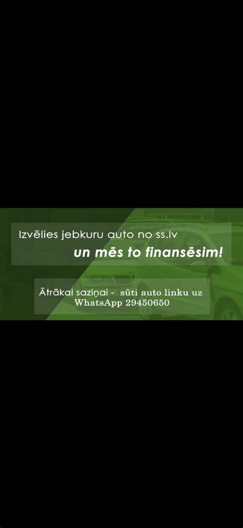 Izvēlies jebkuru auto no ss.lv un sazinies wats app ...