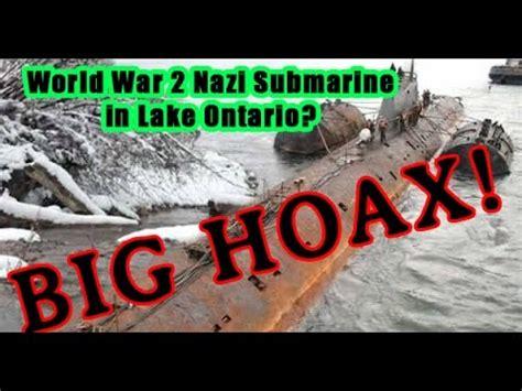 German U Boat Niagara Falls by Ww2 German Submarine In Lake Ontario Canada Big Hoax