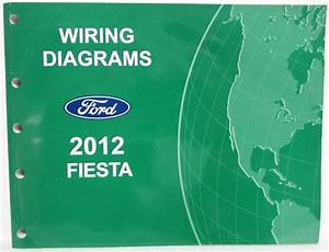 2012 Ford Fiesta Electrical Wiring Diagrams Manual