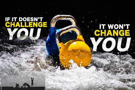 quote kettlebell challenge motivational doesn quotes change motivation won doesnt cavemantraining wont