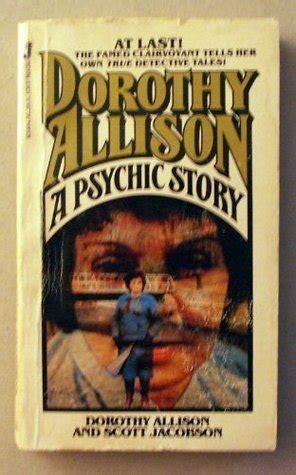 dorothy allison  psychic story  dorothy allison