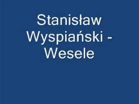 Wesele - Stanisław Wyspiański- streszczenie - YouTube