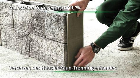 steine zum ausbetonieren h 228 usler gesellschaft m b h verarbeitungsvideo zaunsteine