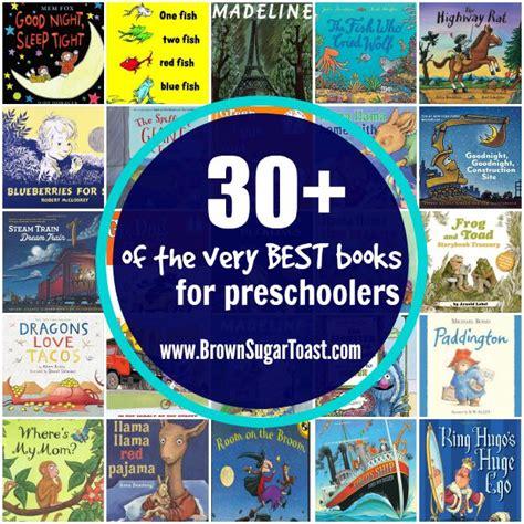 best books for preschoolers 30 of the best books for preschoolers brown sugar 100