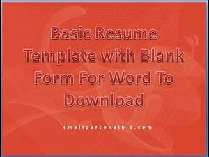 Resume Form Free Download Basic Resume Template With Blank Form For Word To Download