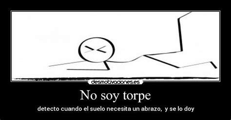 No Soy Torpe