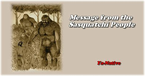 message   sasquatchi people