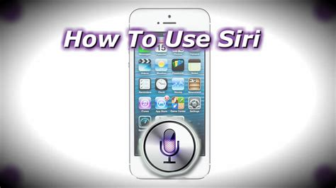 how to use siri on iphone 5 how to use siri on the iphone 5 how to use your iphone