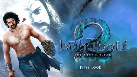 Bahubali 2 Movie 2017 Trailer First Look Launch