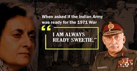 times sam manekshaw showed     badass army