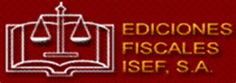 libreria isef librer 237 a y papeler 237 a fiscal editorial isef