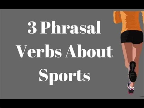 phrasal verbs connected  sports youtube