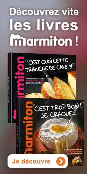 livre de cuisine marmiton 45 best images about livres de cuisine on