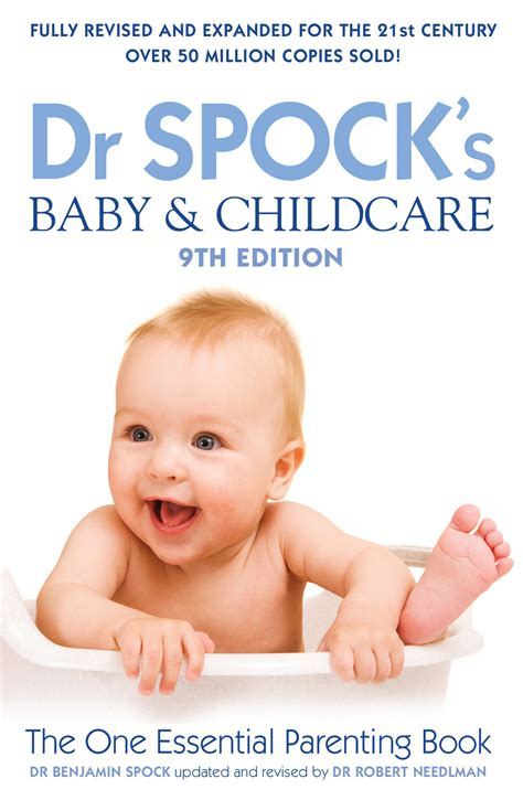 Dr Spocks Baby And Childcare 9th Edition Book By Dr