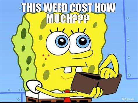 Spongebob Weed Memes - cartoon comic weed memes best stoner comics memes