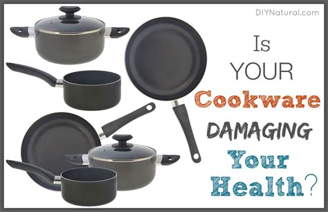 cookware safest types pans copper pan why unsafe bad kitchen health safe materials bakeware should options avoid range want diynatural