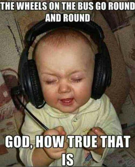 Baby Headphones Meme - relatable music