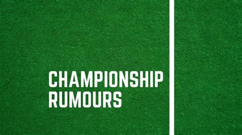 Championship rumours: Sheffield Wednesday man 'joins ...
