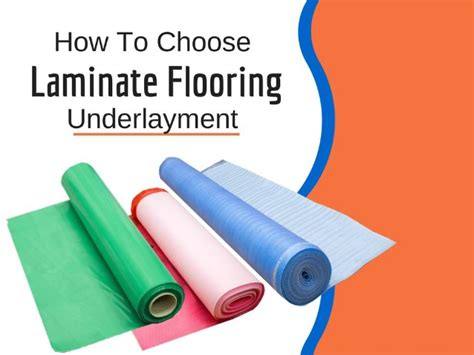 how to put underlay how to select underlayment for laminate flooring