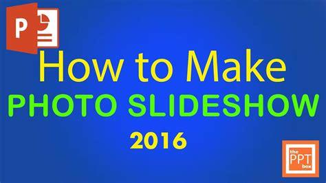 photo slideshow  powerpoint  beginners