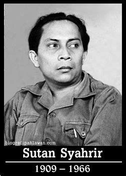 Biografi Sutan Syahrir Perdana Menteri Pertama Indonesia