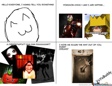 Creepypasta Meme - creepypasta by yoyobuddy meme center