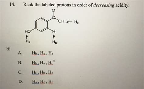 14 Rank The Labeled Protons In Order Of Decreasing