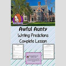Writing Predictions Complete English Lesson On Awful Auntie  Classroom Ideas For Teachers