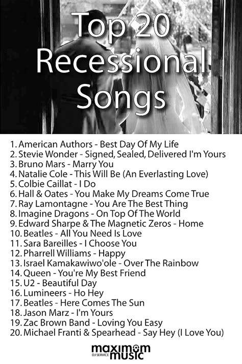 top 20 ceremony recessional songs maximum toronto dj services pinteres