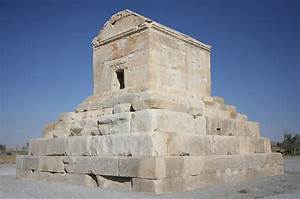 The tomb of Cyrus the Great - Pasargadae - Iran | آرامگاه ...