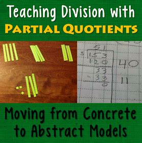 Corkboard Connections Teaching Division With Partial Quotients Moving From Concrete To