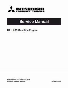 Caterpillar K21  K25 Gasoline Engines Mitsubishi Forklifts Pdf