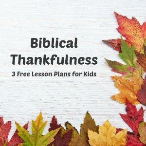 thankful  god biblical thankfulness lesson